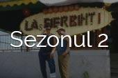 Las Fierbinti - Sezonul 2