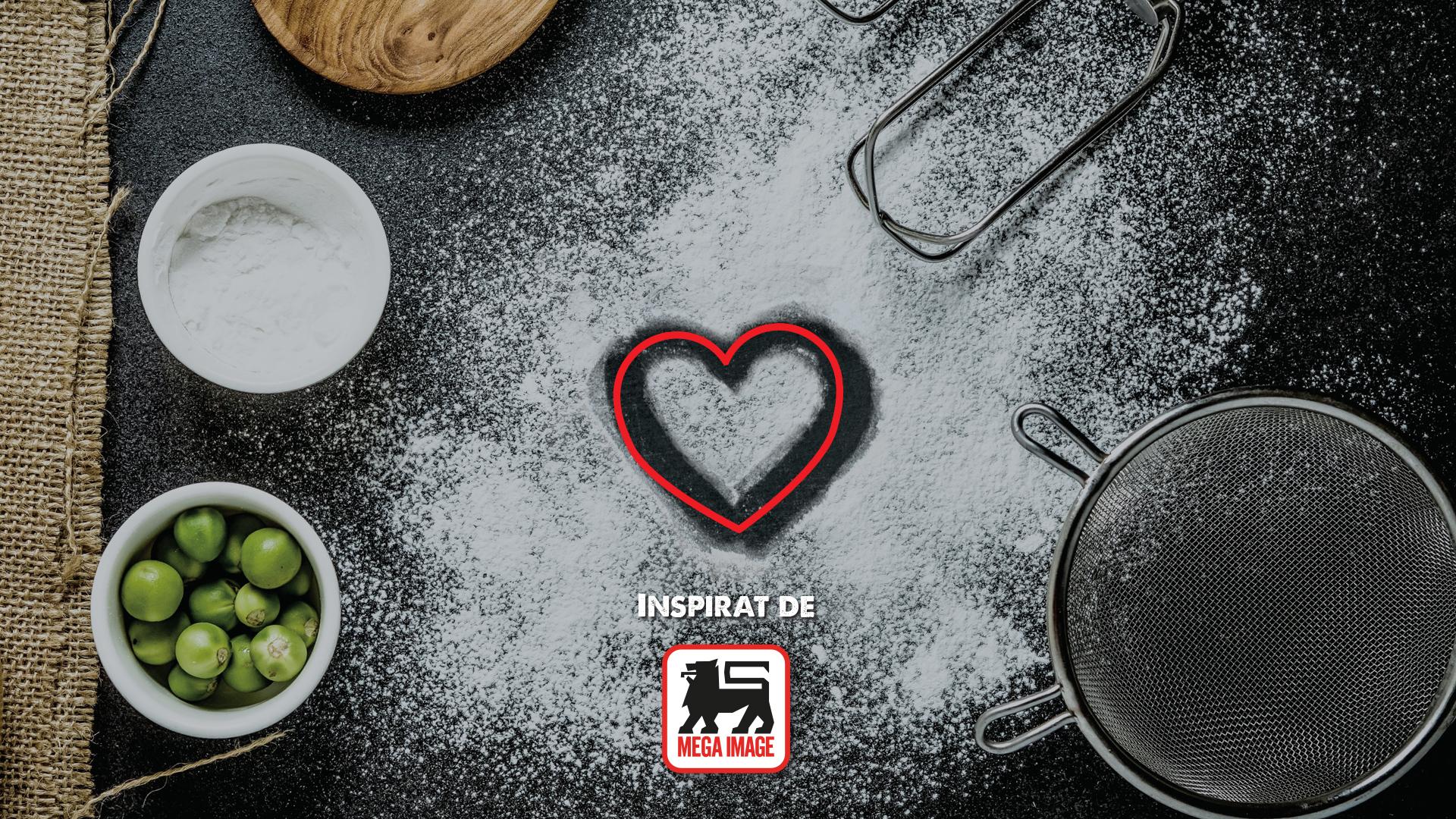 Rubrica sponsorizata de Mega Image - Inspiratie pentru inima casei tale
